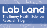Lab Land - The Emory Health Sciences Research Blog